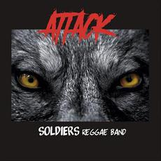 Attack mp3 Album by Soldiers Reggae Band