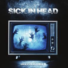 Sicks Sicks Sicks mp3 Album by Sick In Head