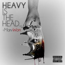 Heavy Is The Head... mp3 Album by Marv Won