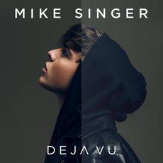 Deja Vu (Deluxe Edition) mp3 Album by Mike Singer