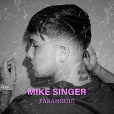 Paranoid!? mp3 Album by Mike Singer