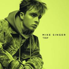 Trip mp3 Album by Mike Singer