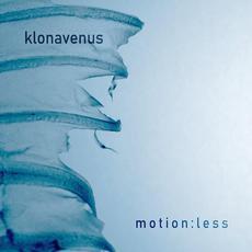 Motion:less mp3 Album by Klonavenus