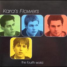 The Fourth World mp3 Album by Kara's Flowers