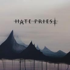 Hate Priest mp3 Album by Hate Priest
