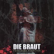 Parricida Perpetuo mp3 Album by Die Braut