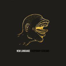 Everybody Screams mp3 Album by New Language