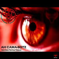 New Skin For Old Tribals mp3 Album by Ah Cama-Sotz