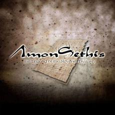 The Legend of the Seventh Dynasty mp3 Album by Amon Sethis