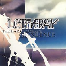 The Dark Embrace of Silence mp3 Album by Lethargy