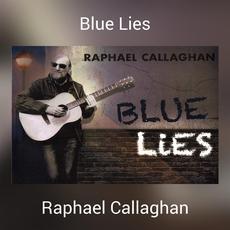 Blue Lies mp3 Album by Raphael Callaghan