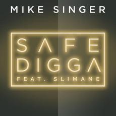 Safe Digga mp3 Single by Mike Singer
