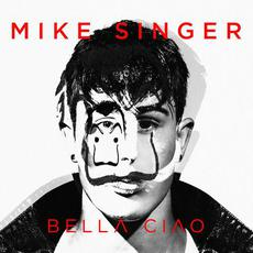 Bella ciao mp3 Single by Mike Singer