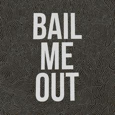 Bail Me Out mp3 Single by New Language