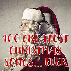 100 Greatest Christmas Songs... Ever mp3 Compilation by Various Artists