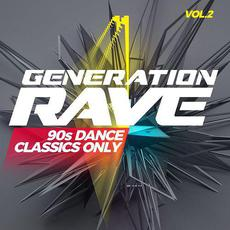Generation Rave: 90s Dance Classics Only, Vol.2 mp3 Compilation by Various Artists