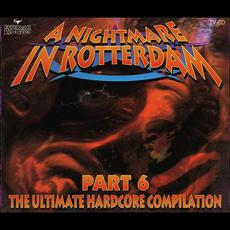 A Nightmare in Rotterdam, Part 6 mp3 Compilation by Various Artists