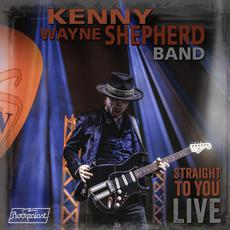 Straight to You: Live mp3 Live by Kenny Wayne Shepherd Band