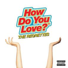 How Do You Love? mp3 Album by The Regrettes
