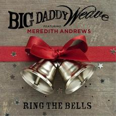 Ring the Bells mp3 Single by Big Daddy Weave