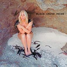 Black Crow Moan mp3 Album by Eliza Neals