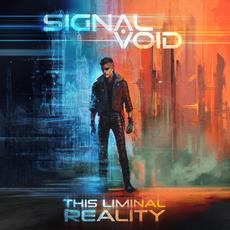 This Liminal Reality mp3 Album by Signal Void