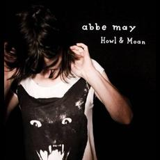 Howl & Moan mp3 Album by Abbe May