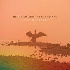 Here I Am And There You Are mp3 Album by Jono McCleery