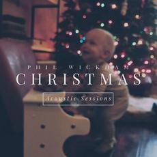 Christmas: Acoustic Sessions mp3 Album by Phil Wickham