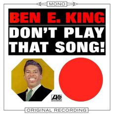 Don't Play That Song! (Re-Issue) mp3 Album by Ben E. King