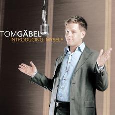 Introducing Myself mp3 Album by Tom Gaebel