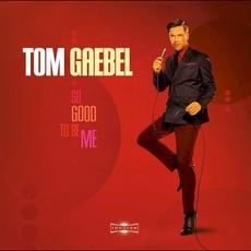 So Good to Be Me mp3 Album by Tom Gaebel