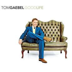 Good Life mp3 Album by Tom Gaebel
