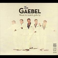 Music to Watch Girls By mp3 Album by Tom Gaebel
