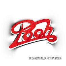 Le canzoni della nostra storia mp3 Artist Compilation by Pooh