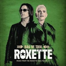 Bag Of Trix - Music From The Roxette Vaults (Vol. 2) mp3 Artist Compilation by Roxette