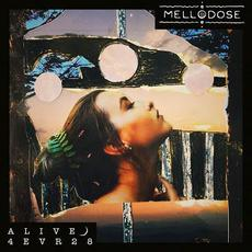 ALIVE4EVR28 mp3 Live by Mellodose