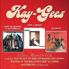 Keep On Bumpin' & Masterplan / Find A Friend / Kilowatt mp3 Artist Compilation by The Kay-Gees