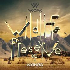 WILDLIFE PRESERVE EP mp3 Album by Woofax