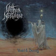 Void & Decay mp3 Album by Within Nostalgia
