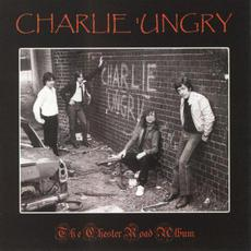 The Chester Road Album mp3 Album by Charlie 'Ungry