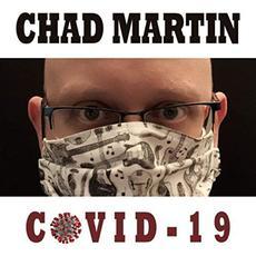 Covid-19 mp3 Album by Chad Martin