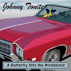 A Butterfly Hits The Windshield mp3 Album by Johnny Tonite