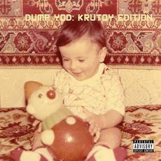 Dump YOD: Krutoy Edition mp3 Album by Your Old Droog