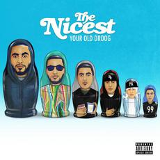 The Nicest mp3 Album by Your Old Droog