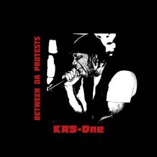 Between Da Protests (Extended Edition) mp3 Album by Krs-One