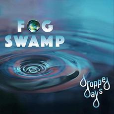 Dropped Days mp3 Album by Fog Swamp