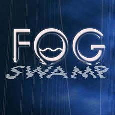 Fog Swamp mp3 Album by Fog Swamp