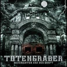 Geschichten aus der Gruft mp3 Album by TotenGräbeR