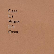 Call Us When It's Over mp3 Album by Tiny Legs Tim